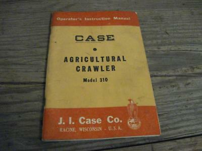 VTG Case Agricultural Crawler Model 310 Instruction Manual J.I. Case Co  Racine