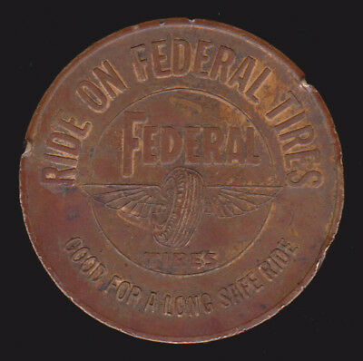 Vintage Federal Tires & Flying A Dealers Token or Medal Tidewater Oil Co. Auto