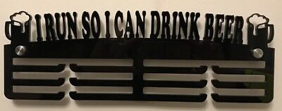 Thick 5mm Acrylic 3 Tier I RUN SO I CAN DRINK BEER Medal Hanger/ Holder