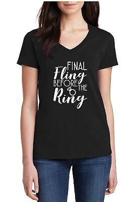 Ladies V-neck Final Fling Before The Ring Shirt Bridal Party Tee Bachelorette