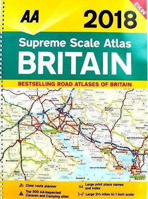 AA 2018 Supreme Scale Atlas Britain by AA - WH2 - R3D-PBL836 - NEW