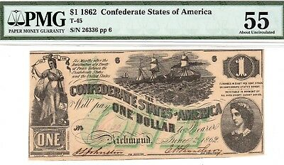 T-45 PF-2 $1 Confederate Paper Money 1862 - PMG About Uncirculated 55!