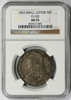 1832 Small Letters O-103 Capped Bust Half Dollar 50C AU 55 NGC Overton-103