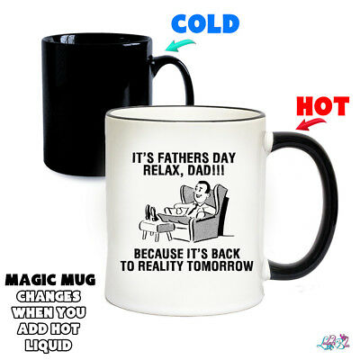 It's Fathers Day, Relax Dad Magic Mug Colour Changing Mugs | Father's Day Gifts