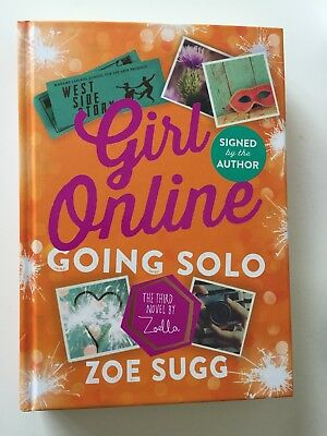 SIGNED*** Girl Online: Going Solo By Zoe Sugg (Zoella) Hardback BRAND NEW**