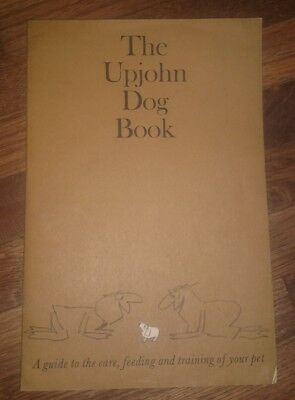 The Upjohn Dog Book a guide to the care, feeding and training vintage 1964 pb