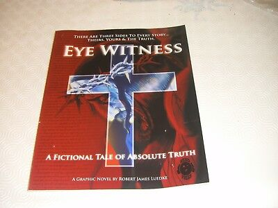 Eye Witness A Fictional Tale Of Absolute Truth Pb Graphic Novel Book 1 James Lue