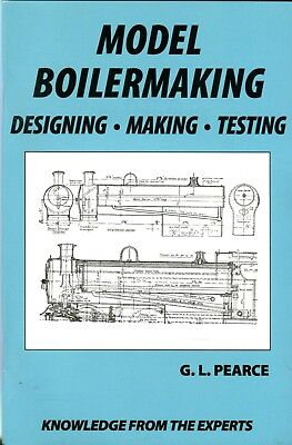 Model Boilermaking Designing Making & Testing by E.L. Pearce