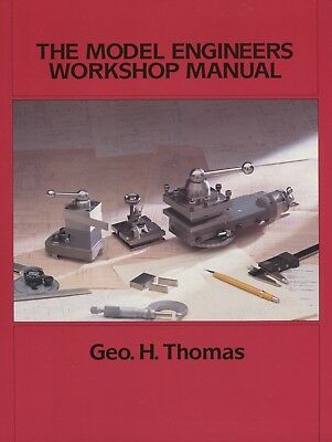 Model Engineers Workshop Manual by George Thomas