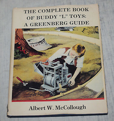 """The Complete Book of Buddy """"L"""" Toys: A Greenberg Guide - 1982 - McCollough"""