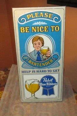 "Vintage PABST BLUE RIBBON Wooden Sign ""Please Be Nice To The Bartender"" So Cool"