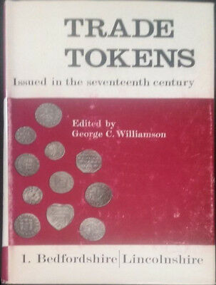 Trade Tokens Seventeenth Century Volume 1 by Williamson 1967 Hardcover 505 Page