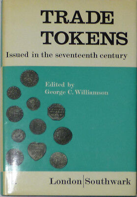 Trade Tokens Seventeenth Century Volume 2 by Williamson 1967 Hardcover 538 Page