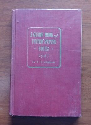 1947 Red Book FIRST EDITION - FIRST PRINTING United States Coins R.S. Yeoman