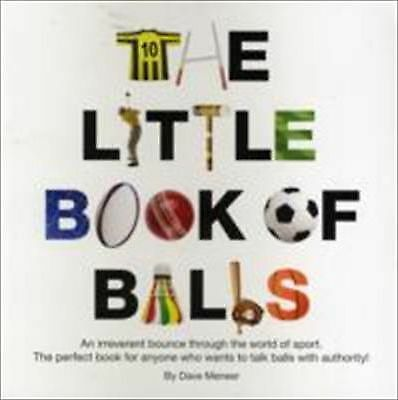 The Little Book of Balls by David Meneer, Emma Mansfield (Paperback, 2009)