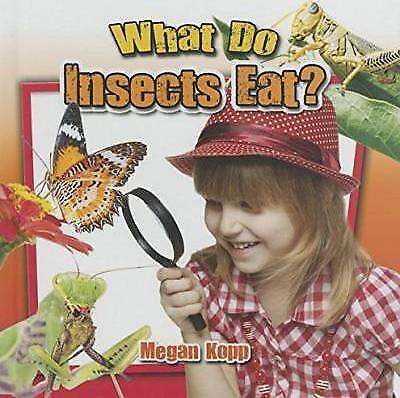 What Do Insects Eat? by Megan Kopp (Paperback, 2015)