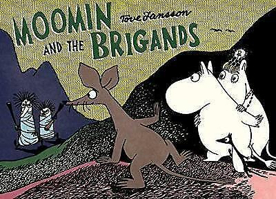 Moomin and the Brigand by Tove Jansson (Paperback, 2017)