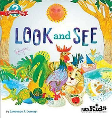 Look and See by Lawrence F. Lowery (Paperback, 2016)