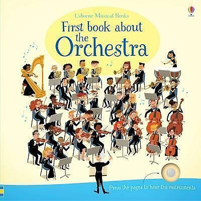 First Book About the Orchestra by Sam Taplin (Board book, 2016)