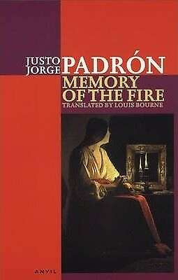 Memory of the Fire: Selected Poems 1989-2000 by Justo Jorge Padron...