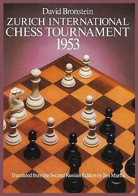 International Chess Tournament 1953: Zurich by Dover Publications Inc....