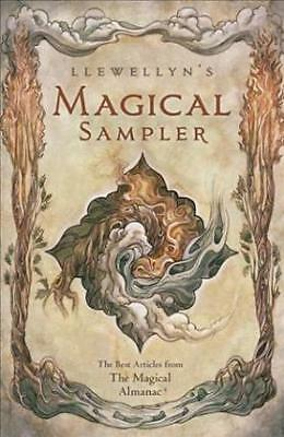 Llewellyn's Magical Sampler: The Best Articles from the Magical Almanac by...