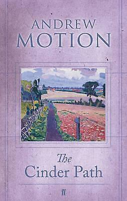 The Cinder Path by Sir Andrew Motion (Hardback, 2009)