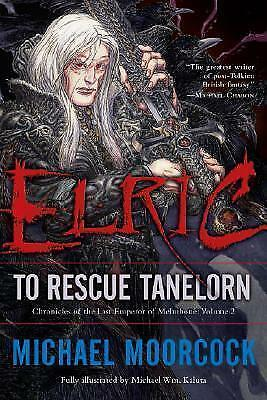 Elric: To Rescue Tanelorn Volume 2 by Michael Moorcock (Paperback, 2008)