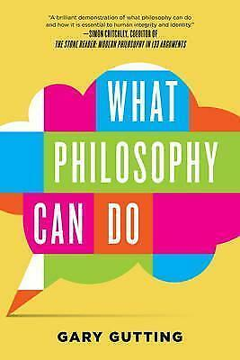 What Philosophy Can Do by Gary Gutting (Paperback, 2016)