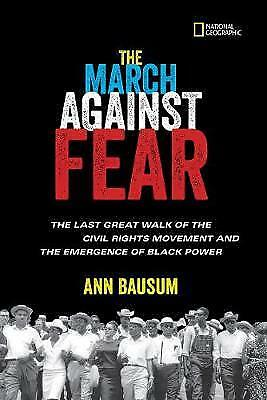 The March Against Fear: The Last Great Walk of the Civil Rights Movement and...