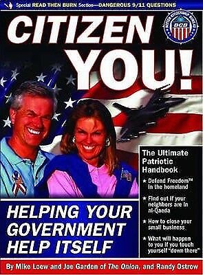 Citizen You: Helping Your Government Help Itself by Joe Garden, Mike Loew...