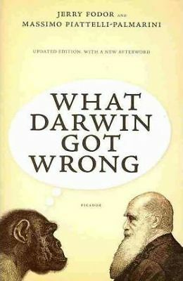 What Darwin Got Wrong by Jerry Fodor, Professor of Cognitive Science Massimo...