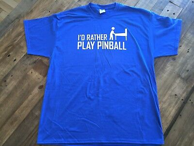 I'd Rather Be Playing Pinball T-Shirt Royal Blue Mens X-Large Free Shipping