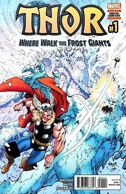 Thor: Where Walk The Frost Giants Comic 1 Marvel 2017 Macchio Nauck Rosenberg