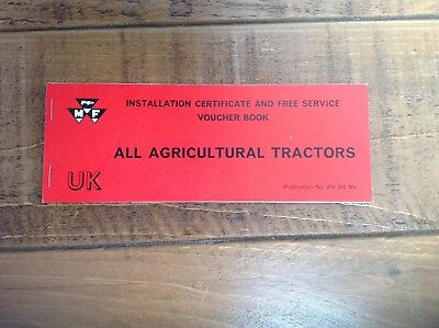 Massey Ferguson. Installation Certificate And Free Service Book.
