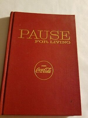 "VINTAGE 1961 COCA-COLA HARD COVER BOOK ""PAUSE FOR LIVING"" (Rare ) Very Nice !"