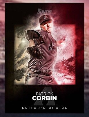 2018 EDITOR'S CHOICE PATRICK CORBIN Topps Bunt Digital Card