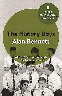 The History Boys: With GCSE and A Level study guide by Alan Bennett...