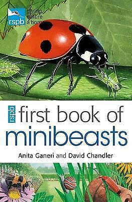 RSPB First Book Of Minibeasts by Mike Unwin, David Chandler, Anita Ganeri...