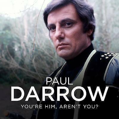 You're Him aren't You by Paul Darrow (CD-Audio, 2016)