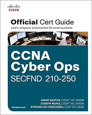 CCNA Cyber Ops SECFND #210-250 Official Cert Guide Read on PC/Phone/Tablet