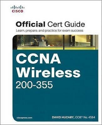 CCNA Wireless 200-355 Official Cert Guide  Read on PC/Phone/Tablet