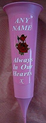 Pink  Memorial Grave Flower Vase Red Rose Personalised any name Spike Loving