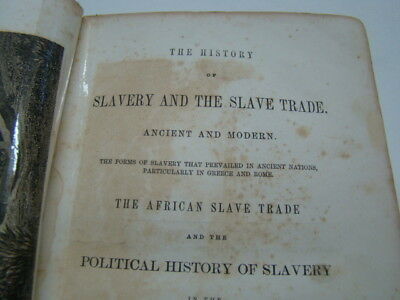 History Slavery & Slave Trade African & Political in the United States Book 1858