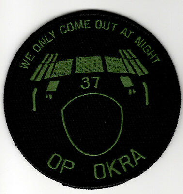 Operation OKRA We Only Come Out At NIght C130 RAAF Australia Embroidered Patch