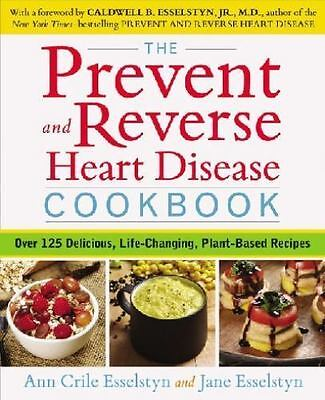 The Prevent And Reverse Heart Disease Cookbook - Esselstyn, (1583335587)