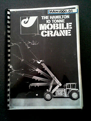 The Hamilton Cm2C 10 Tonne Mobile Crane Owners Manual