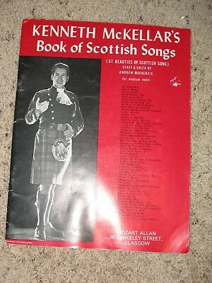 Kenneth McKellar's Book of Scottish Songs - words and Music