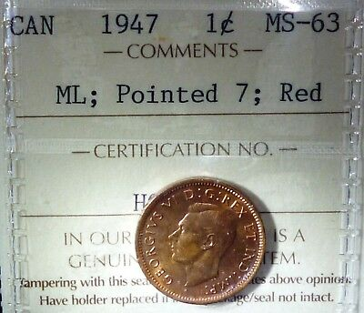 Canada Cent 1947 ICCS RED - POINTED 7 - ML (MAPLE LEAF)