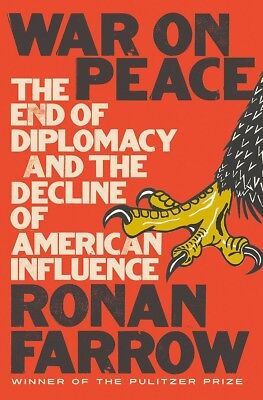 War on Peace: The End of Diplomacy and the Decline of American (Hardcover)